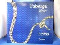 Fabergé : Hofjuwelier d. Zaren.