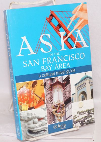 Emeryville: Asia Society; Avalon Travel, 2004. 303p., very good paperback. Overview of the area's im...