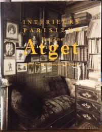 Eugène Atget. Intérieurs parisiens. Un Album Du Musée Carnavalet