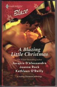 A Blazing Little Christmas: Holiday Inn Bed\\His For The Holidays\\Dear Santa...
