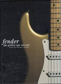 The Golden Age of Fender, 1946-1970
