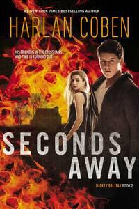 Seconds Away (Mickey Bolitar)