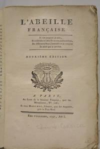 L'Abeille franc¸aise. Deuxième édition.