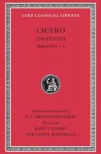 Cicero, XVa, Orations: Philippics 1-6 (Loeb Classical Library)