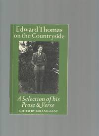 Edward Thomas on the Countryside: a Selection of His Prose and Verse