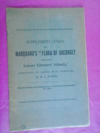 """SUPPLEMENT (1923) TO MARQUAND'S """"FLORA OF GUERNSEY AND THE LESSER CHANNEL ISLANDS"""""""
