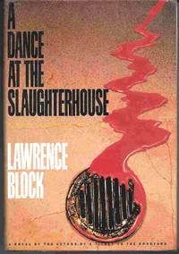 image of A DANCE AT THE SLAUGHTERHOUSE:  A Matt Scudder Novel