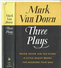 MARK VAN DOREN: THREE PLAYS.
