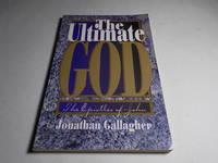 The Ultimate God: The Epistles of John