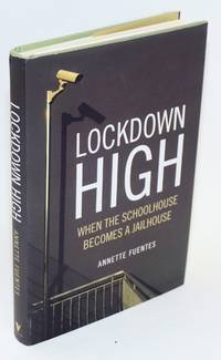 Lockdown high; when the schoolhouse becomes a jailhouse