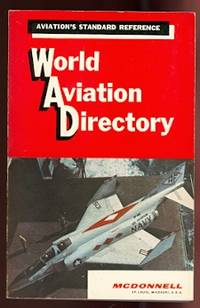 image of WORLD AVIATION DIRECTORY:  LISTING AVIATION COMPANIES AND OFFICIALS COVERING THE UNITED STATES, CANADA AND 145 COUNTRIES IN EUROPE, CENTRAL AND SOUTH AMERICA, AFRICA AND MIDDLE EAST, AUSTRALASIA AND ASIA.  WINTER 1966-67.  VOLUME 27, NUMBER 2.