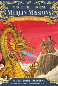 Dragon of the Red Dawn : Magic Tree House