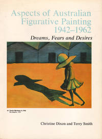 image of Aspects of Australian Figurative Painting 1942-1962. Dreams, Fears and Desires