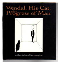 image of WENDAL, HIS CAT AND THE PROGRESS OF MAN.