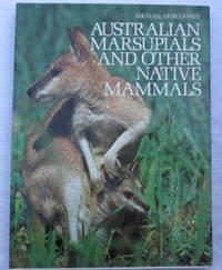 Australian Marsupials and Other Native Mammals