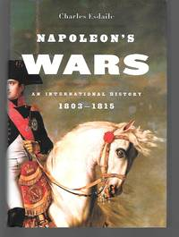 Napoleon's Wars An International History 1803-1815