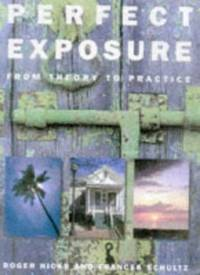 Perfect Exposure: From Theory to Practice