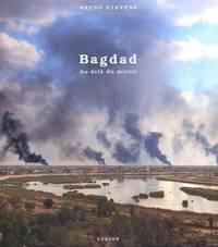 Bagdad - au-delà du miroir by Anderson John-Lee  Prieto Monica Garcia  Morris John-G  Stevens Bruno - 2004 - from Livre Nomade (SKU: 5007)