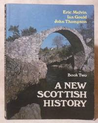 New Scottish History: Book Two, A.