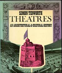image of Theatres: An Architectural and Cultural History