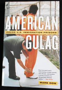 American Gulag: Inside U. S. Immigration Prisons
