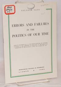 image of Errors and failures in the politics of our time; speech delivered by H.E. the Prime Minister Prof. Oliveira Salazar, at the ceremony of swearing in the executive committee of the National Union, on 18 February 1965