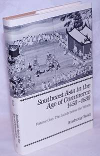 image of Southeast Asia in the Age of Commerce 1450-1680. Volume One: The Lands below the Winds
