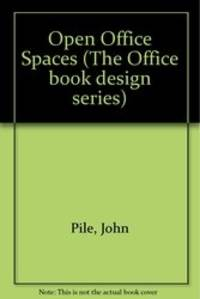 Open Office Space: The Office Book Design Series