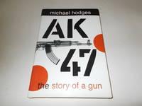 AK47: The Story of a Gun
