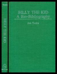 BILLY THE KID - A Bio-Bibliography