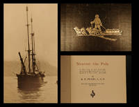 Nearest the Pole. A narrative of the Polar Expedition of the Peary Arctic Club in the S.S....