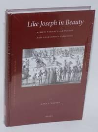 image of Like Joseph in Beauty: Yemeni Vernacular Poetry and Arab-jewish Symbiosis