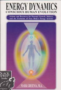 Energy Dynamics: Conscious Human Evolution