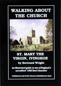 image of Walking About the Church of St. Mary the Virgin, IVinghoe