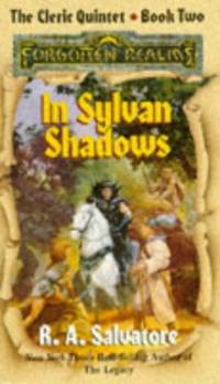 Cleric Quintet: In Sylvan Shadows Bk  2 (Forgotten Realms S ) by R  A  Salvatore - Paperback - from World of Books Ltd and Biblio com