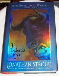 The Bartimaeus Trilogy Book Two: The Golem's Eye