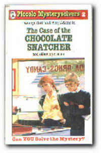 The Case of the Chocolate Snatcher + Others