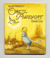 image of Hilary Knight's The Owl and the Pussy-Cat: Based on the Poem by Edward  Lear  - 1st Edition/1st Printing