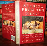 READING FROM THE HEART  Woman, Literature, and the Search for True Love