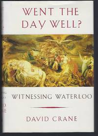 image of Went the Day Well?: Witnessing Waterloo