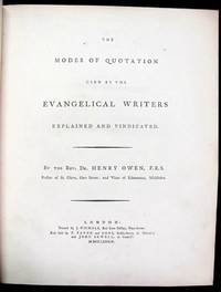 The Modes of Quotation Used by the Evangelical Writers Explained and Vindicated