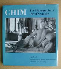 CHIM: The Photographs of David Seymour.