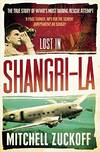 image of Lost in Shangri-La : Escape from a Hidden World - a True Story