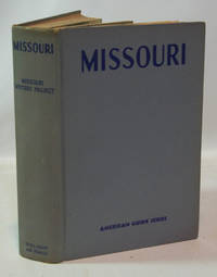 image of Missouri A Guide to The 'Show Me' State