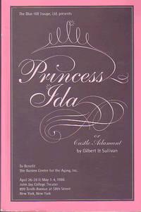 Blue Hill Troupe, Ltd. Presents Princess Ida of the Castle Adamant