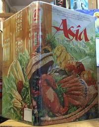 image of Asia, the Beautiful Cookbook; authentic recipes from Japan, Korea, China, the Philippines, Thailand, Laos and Kampuchea, Vietnam, Singapore and Malaysia, India, Burma, Indonesia and Sri Lanka