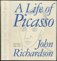 A Life of Picasso: Volume I, 1881-1906