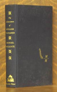 THE ACHIEVEMENT OF WILLIAM FAULKNER