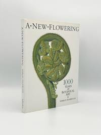 image of A New Flowering: 1000 Years of Botanical Art