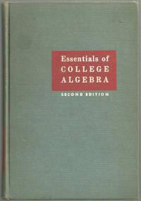 ESSENTIALS OF COLLEGE ALGEBRA, Rosenbach, Joseph